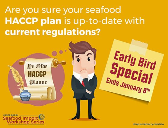 Urner Barrys Seafood Import Workshop Early Bird Pricing Ends Monday