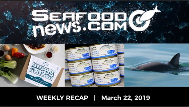 VIDEO: MSC Mislabeling Report; Meal Kit Popularity; Hardees Catfish Sandwich; Saving the Vaquita