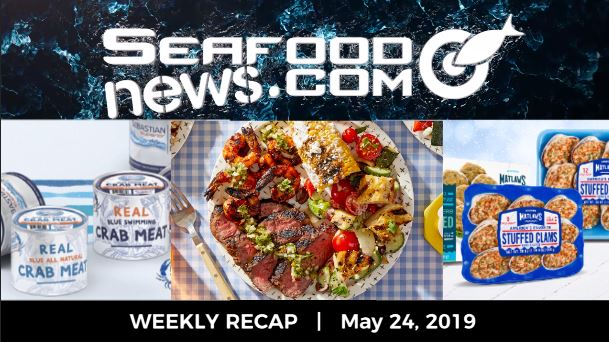 VIDEO: Seafood Plant Reopening; Crab Meat Tariffs; Sea Delight Acquires Bonamar; Blue Apron Grilling