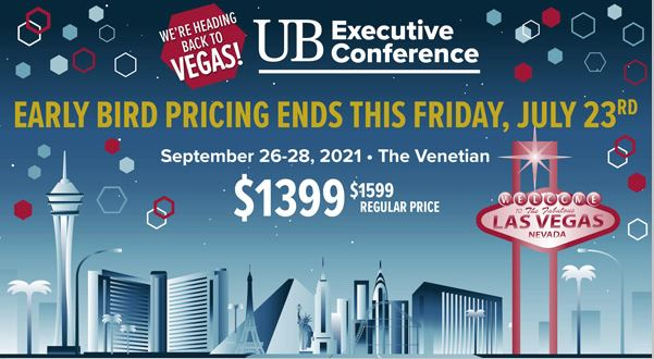 UB Executive Conference: Early Bird Pricing Ends Friday!