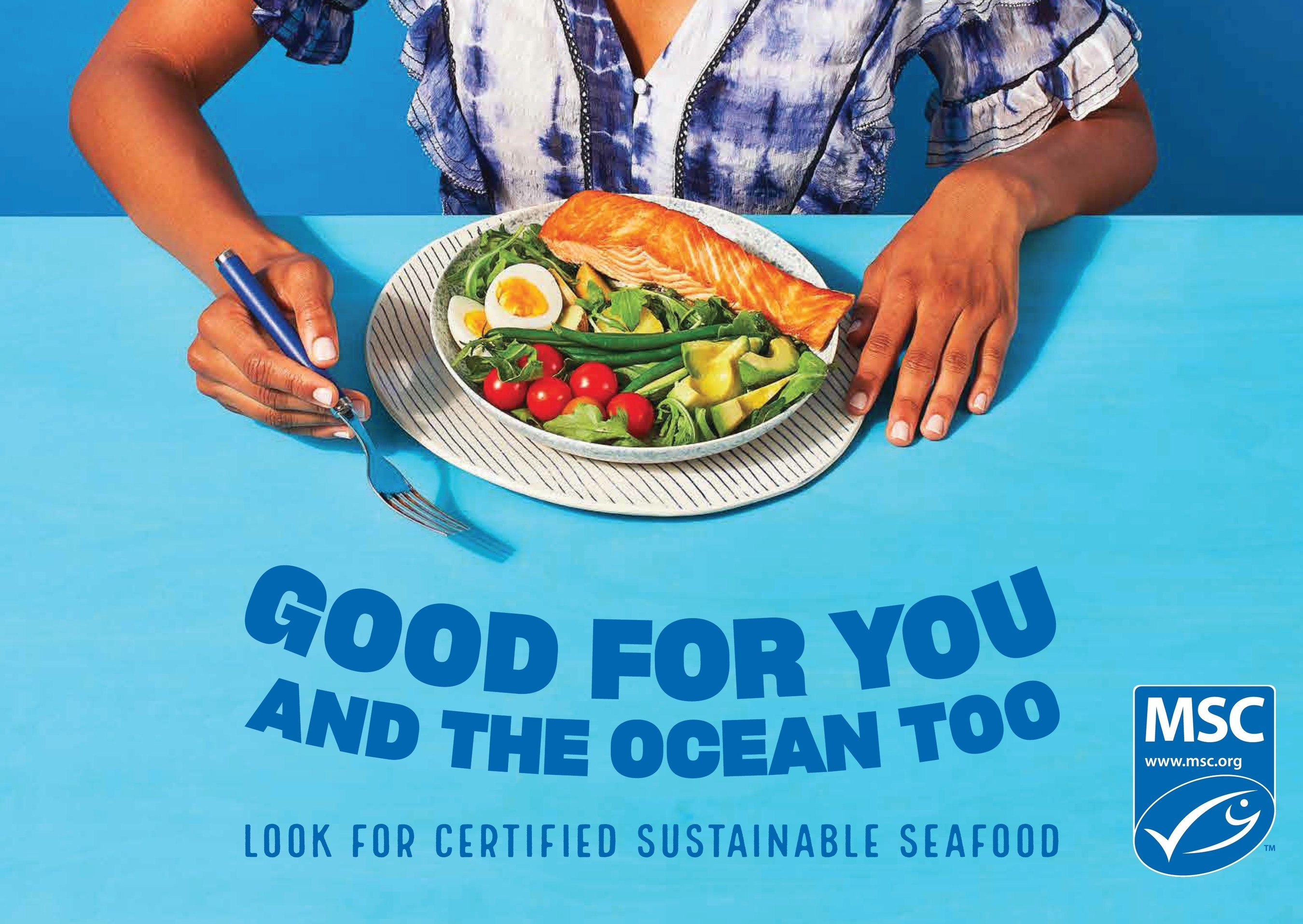 MSC Urging Americans to Choose Seafood Thats Good for You and the Ocean Too
