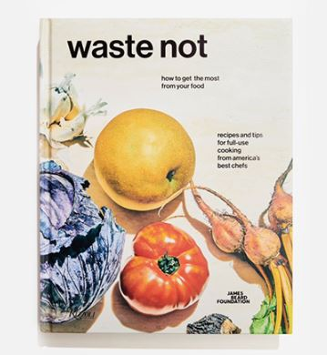 "James Beard Foundation Launches ""Waste Not"" Campaign to Reduce Food Waste"